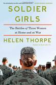 SOLDIER GIRLS by Helen Thorpe