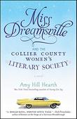 MISS DREAMSVILLE AND THE COLLIER COUNTY WOMEN'S SOCIETY
