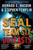 SEAL TEAM SIX OUTCASTS by Howard E. Wasdin