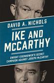 IKE AND MCCARTHY by David A. Nichols