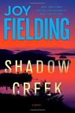 SHADOW CREEK by Joy Fielding