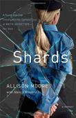SHARDS by Allison Moore