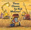THREE CHEERS FOR KID MCGEAR!