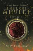 THE LOST AMULET by Mary Farrugia