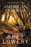 AMERICAN INFERNO by Bret Lowery