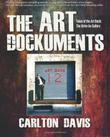 THE ART DOCKUMENTS by Carlton Davis