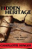 HIDDEN HERITAGE by Charlotte Hinger