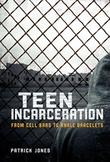 TEEN INCARCERATION