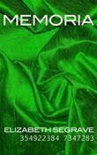 MEMORIA by Elizabeth Segrave