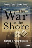 THE WAR AT THE SHORE by Richard D.  Bronson
