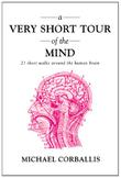 Cover art for A VERY SHORT TOUR OF THE MIND