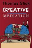 Cover art for CREATIVE MEDIATION