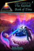 The Saeshell Book of Time Part 3: Paradise Lost by Rusty Biesele