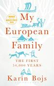 MY EUROPEAN FAMILY by Karin Bojs