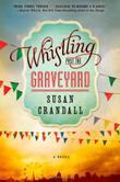 Cover art for WHISTLING PAST THE GRAVEYARD