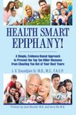 HEALTH SMART EPIPHANY! by J. V. Souadjian Sr.
