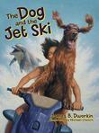 The Dog and the Jet Ski