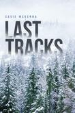 LAST TRACKS by Susie McKenna