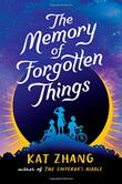 THE MEMORY OF FORGOTTEN THINGS