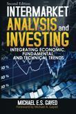 Intermarket Analysis and Investing: Integrating Economic, Fundamental, and Technical Trends by Michael E.S. Gayed