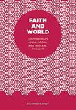 FAITH AND WORLD by Mohammad N. Miraly
