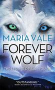 FOREVER WOLF  by Maria Vale