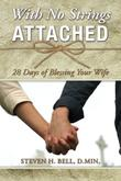 WITH NO STRINGS ATTACHED by Steven H. Bell
