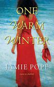 ONE WARM WINTER