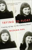TRYING TO FLOAT by Nicolaia Rips