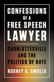 CONFESSIONS OF A FREE SPEECH LAWYER