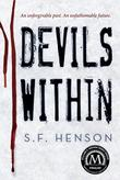 DEVILS WITHIN by S.F. Henson