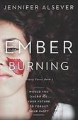 EMBER BURNING
