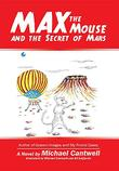 MAX THE MOUSE AND THE SECRET OF MARS