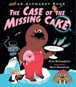 THE CASE OF THE MISSING CAKE