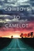 COWBOYS TO CAMELOT