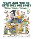 WHAT CAN YOU DO WITH ONLY ONE SHOE?