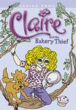 Cover art for CLAIRE AND THE BAKERY THIEF