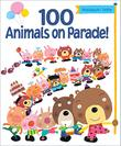 100 ANIMALS ON PARADE!