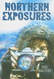 Cover art for NORTHERN EXPOSURES