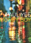 MONEY BOY by Paul Yee