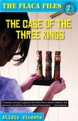 THE CASE OF THE THREE KINGS / EL CASO DE LOS REYES MAGOS