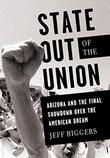 STATE OUT OF THE UNION by Jeff Biggers