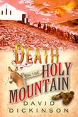 DEATH ON THE HOLY MOUNTAIN