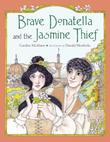BRAVE DONATELLA AND THE JASMINE THIEF
