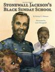 STONEWALL JACKSON'S BLACK SUNDAY SCHOOL