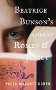 BEATRICE BUNSON'S GUIDE TO <i>ROMEO AND JULIET</i>