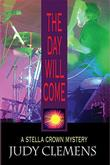 THE DAY WILL COME by Judy Clemens
