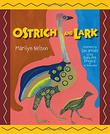 OSTRICH AND LARK by Marilyn Nelson