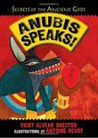 ANUBIS SPEAKS!