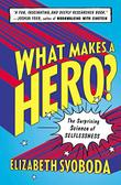 Cover art for WHAT MAKES A HERO?